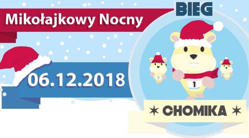 Mikołajkowy Nocny Bieg Chomika 2018 Zabiegane.com
