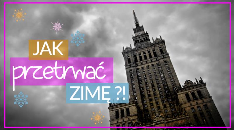 Jak pokonać zimę Zabiegane.com